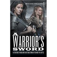 A Warrior's Sword by Collins, Walda, 9781973675785