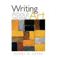 Writing About Art,Sayre, Henry M.,9780205645787