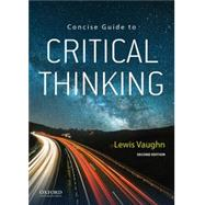 Concise Guide to Critical...,Vaughn, Lewis,9780197535790