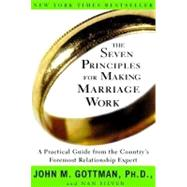 The Seven Principles for...,GOTTMAN, JOHN PHD,9780609805794