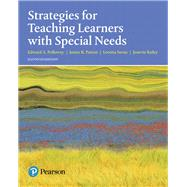 Strategies for Teaching Learners with Special Needs by Polloway, Edward A.; Patton, James R.; Serna, Loretta; Bailey, Jenevie W., 9780134575797