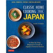 Classic Home Cooking from Japan by Yoshida, Asako, 9784805315811