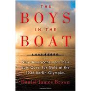 The Boys in the Boat Nine...,Brown, Daniel James,9780670025817