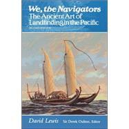 We, the Navigators,Lewis, David,9780824815820