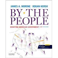 By the People Debating...,Morone, James A.; Kersh, Rogan,9780197545829