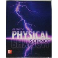 Glencoe Physical Science,McGraw Hill,9780078945830