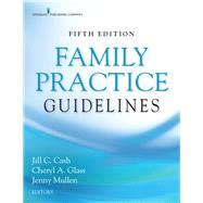 Family Practice Guidelines,Cash, Jill C.; Glass, Cheryl...,9780826135834