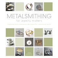 Metalsmithing for Jewelry...,McGrath, Jinks,9780764165849