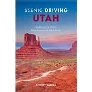 Scenic Driving Utah by Karras, Christy, 9781493035861