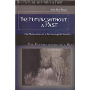 The Future Without A Past:...,Russo, John Paul,9780826215864