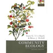 Community Ecology by Mittelbach, Gary G.; McGill, Brian J., 9780198835868
