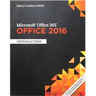 Bundle: Shelly Cashman Series Microsoft Office 365 & Office 2016: Introductory, Loose-leaf Version + SAM 365 & 2016 Assessments, Trainings, and Projects with 1 MindTap Reader Multi-Term Printed Access Card by Freund, Steven M.; Last, Mary Z.; Pratt, Philip J.; Vermaat, Misty E.; Sebok, Susan L., 9781337205870
