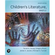 Children's Literature, Briefly,Young, Terrell A.; Bryan,...,9780135185872
