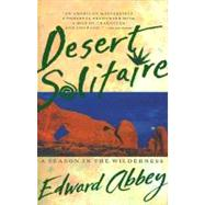 Desert Solitaire by Abbey, Edward, 9780671695880
