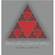 Beautiful Geometry,Maor, Eli; Jost, Eugen,9780691175881