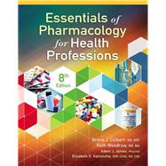 Essentials of Pharmacology...,Colbert, Bruce; Woodrow, Ruth,9781337395892