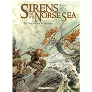 Sirens of the Norse Seas by Ruscak, Françoise; Briones, Phil; Gihef, Gihef; Dominici, Marco, 9781643375892