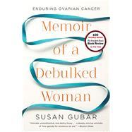 MEMOIR OF A DEBULKED WOMAN  PA by GUBAR,SUSAN, 9780393345896