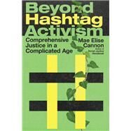 Beyond Hashtag Activism by Cannon, Mae Elise, 9780830845897