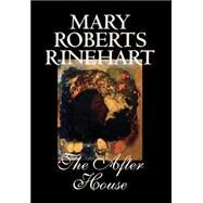 The After House by Rinehart, Mary Roberts, 9780809595907