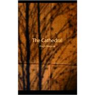 The Cathedral by Walpole, Hugh, 9781426425912