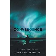 Convergence by Moore, John Phillip, 9781973655916