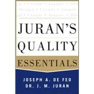 Juran's Quality Essentials For Leaders by Defeo, Joseph, 9780071825917