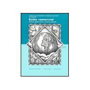 Student Activities Manual for Éxito comercial: Prácticas administrativas y contextos culturales, 3rd by Doyle, Michael Scott; Fryer, T. Bruce; Cere, Ronald C., 9780030255922
