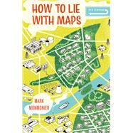 How to Lie With Maps,Monmonier, Mark,9780226435923