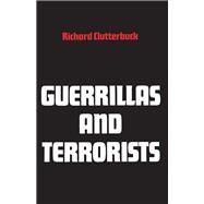 Guerrillas and Terrorists,Clutterbuck, Richard L.,9780821405925