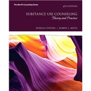 Substance Use Counseling...,Stevens, Patricia; Smith,...,9780134055930
