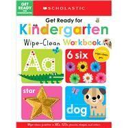 Get Ready for Kindergarten Wipe-Clean Workbook: Scholastic Early Learners (Wipe Clean) by Scholastic, 9781338715934