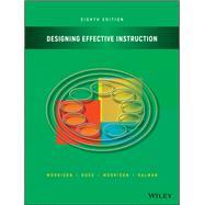 Designing Effective...,Morrison, Gary R.; Ross,...,9781119465935