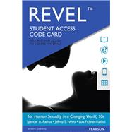 REVEL for Human Sexuality in...,Rathus, Spencer A.; Nevid,...,9780134525938