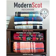 Modern Scot Patchwork Bold...,Allen, Kathy,9781617455940