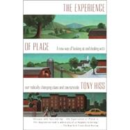 The Experience of Place by HISS, TONY, 9780679735946