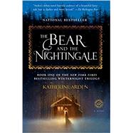 The Bear and the Nightingale,Arden, Katherine,9781101885956