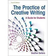 The Practice of Creative...,Sellers, Heather,9781319215958