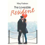 The Loveable Resident by Faderan, Mary, 9781796025958