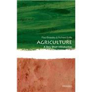 Agriculture: A Very Short...,Brassley, Paul; Soffe, Richard,9780198725961
