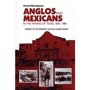Anglos and Mexicans in the...,Montejano, David,9780292775961