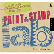 Print & Stamp Lab 52 Ideas...,Bunkers, Traci,9781592535989