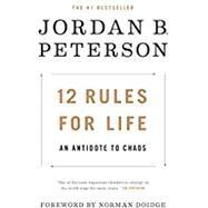 12 Rules for Life,Peterson, Jordan B,9780345816023