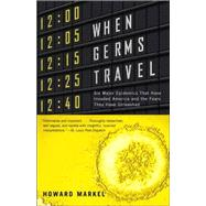 When Germs Travel,MARKEL, HOWARD,9780375726026