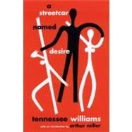 A Streetcar Named Desire,Williams,Tennessee,9780811216029