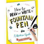 How to Draw and Write in Fountain Pen by Usamura, Ayano, 9781615196029
