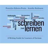 Schreiben Lernen : A Writing...,Pennylyn Dykstra-Pruim and...,9780300166033