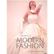 The History of Modern Fashion...,Cole, Daniel James; Deihl,...,9781780676036