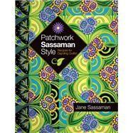 Patchwork Sassaman Style...,Sassaman, Jane,9780981886039