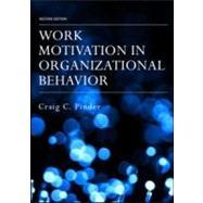 Work Motivation in...,Pinder; Craig C.,9780805856040